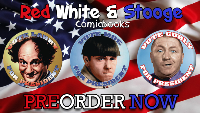The Three Stooges Red White /& Stooge #1 Vote Curly Variant Cover
